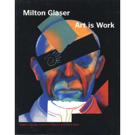 "A thumbnail image of the book design ""Art is Work"" by Milton Glaser"